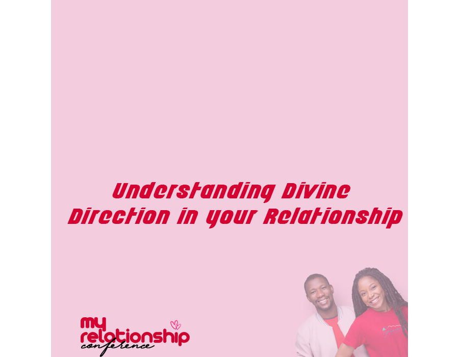 My Relationship Conference 2019 (Ohis Ojeikere -  Understanding Divine Direction in your Relationship)
